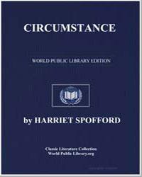 Circumstance by Spofford, Harriet Prescott