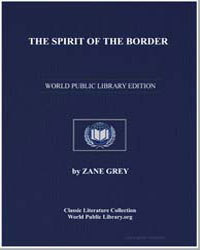 The Spirit of the Border : A Romance of ... by Grey, Zane