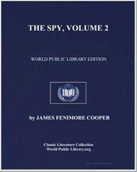 The Spy, Volume 2 by Cooper, James Fenimore