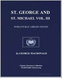 St. George and St. Michael Volume Iii by Macdonald, George