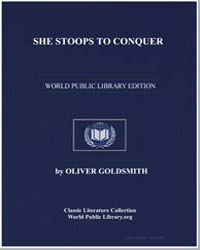 She Stoops to Conquer by Goldsmith, Oliver