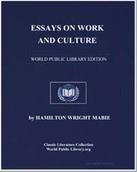 Essays on Work and Culture by Mabie, Hamilton Wright