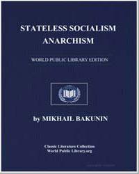 Stateless Socialism : Anarchism by Bakunin, Mikhail