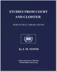 Studies from Court and Cloister by Stone, J. M.