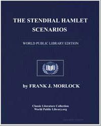 The Stendhal Hamlet Scenarios by Morlock, Frank J.