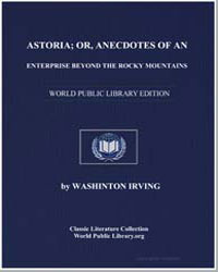 Astoria; Or, Anecdotes of an Enterprise ... by Irving, Washington