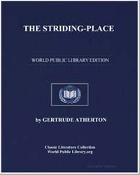 The Stridingplace by Atherton, Gertrude Franklin Horn, Mrs.