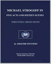 Michael Strogoff in Five Acts and Sixthe... by Dennery, Adolphe