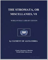 The Stromata, Or Miscellanies, Volume 8 by