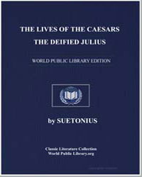 The Lives of the Caesars, The Deified Ju... by Paulinus, Suetonius