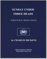 Sunday under Three Heads by Dickens, Charles