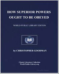 How Superior Powers Ought to Be Obeyed by Goodman, Christopher