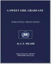 A Sweet Girl Graduate by Meade, L. T.