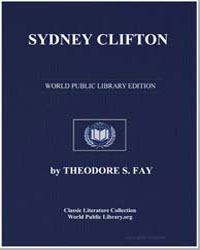 Sydney Clifton, Or, Vicissitudes in Both... by Fay, Theodore Sedgwick