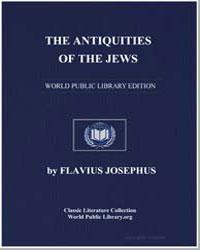The Antiquities of the Jews by Josephus, Flavius