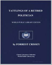Tattlings of a Retired Politician by Crissey, Forrest