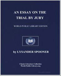 An Essay on the Trial by Jury by Spooner, Lysander