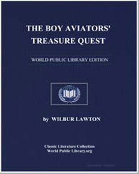 The Boy Aviators' Treasure Quest: Or, Th... by Lawton, Wilbur, Captain