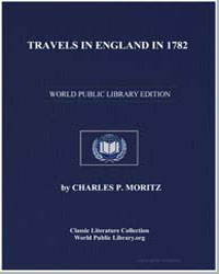 Travels in England in 1782 by Moritz, Charles P.