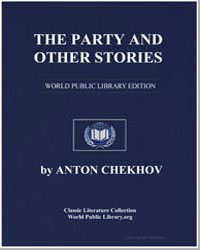 The Party and Other Stories by Chekhov, Anton Pavlovich