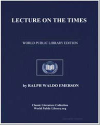 Lecture on the Times by Emerson, Ralph Waldo