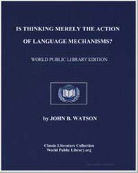 Is Thinking Merely the Action of Languag... by Watson, John B.