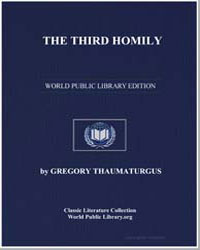 The Third Homily by Thaumaturgus, Gregory