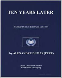 Ten Years Later by Dumas, Pere Alexandre