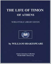 The Life of Timon of Athens by Shakespeare, William