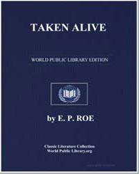 Taken Alive by Roe, Edward Payson