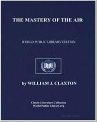 The Mastery of the Air by Claxton, William J.