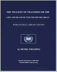 The Tragedy of Tragedies or the Life and... by Fielding, Henry