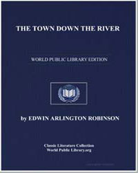 The Town Down the River by Robinson, Edwin Arlington