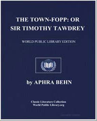 The Townfopp : Or Sir Timothy Tawdrey by Behn, Aphra