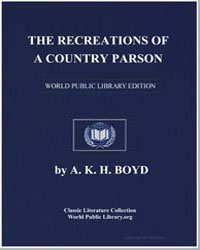 The Recreations of a Country Parson by Boyd, Andrew Kennedy Hutchinson