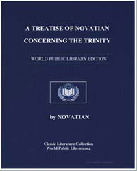 A Treatise of Novatian Concerning the Tr... by