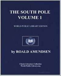 The South Pole, Volume 1 by Amundsen, Roald