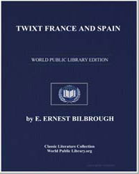 Twixt France and Spain by Bilbrough, E. Ernest