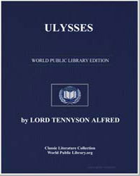 Ulysses by Tennyson, Alfred, 1St Baron Tennyson, Lord