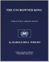 The Uncrowned King by Wright, Harold Bell