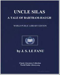Uncle Silas : A Tale of Bartramhaugh by Le Fanu, Joseph Sheridan