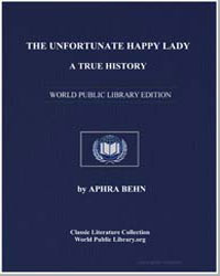 The Unfortunate Happy Lady : A True Hist... by Behn, Aphra