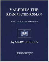 Valerius the Reanimated Roman by Shelley, Mary Wollstonecraft