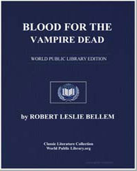 Blood for the Vampire Dead by Bellem, Robert Leslie