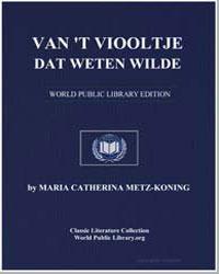 Van 'T Viooltje Dat Weten Wilde by Metz-Koning, Maria Catherina