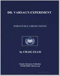 Dr. Varsag's Experiment by Ellis, Craig
