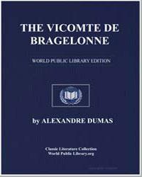 The Vicomte de Bragelonne by Dumas, Pere Alexandre