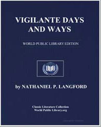Vigilante Days and Ways by Langford, Nathaniel Pitt