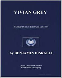 Vivian Grey by Disraeli, Benjamin, Earl of Beaconsfield