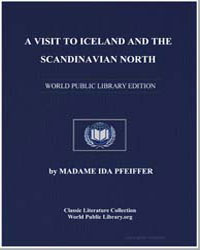 A Visit to Iceland and the Scandinavian ... by Pfeiffer, Ida, Madame